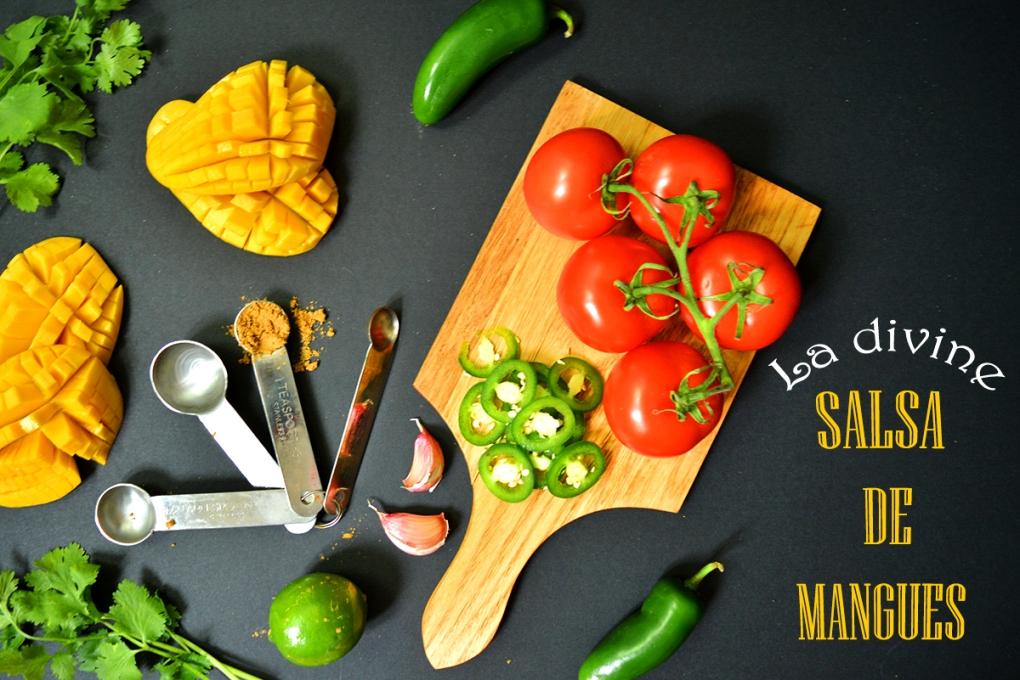 La divine salsa de mangues, ingrédients